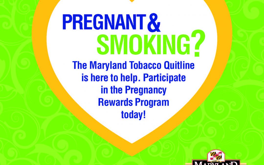 Maryland Quitline Offers Incentives to Help Pregnant Smokers Quit
