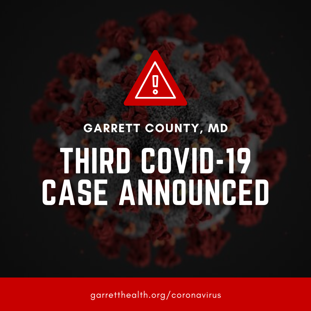 Garrett County Announces Third Positive COVID-19 Case